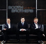 Booth Brothers - Let It Be Known -