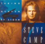 Steve Camp - Taking Heaven By Storm