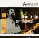 Scott Underwood - Take My Life