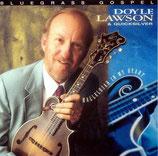 Doyle Lawson & Quicksilver - Bluegrass Gospel -