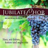Jubilate-Chor - Herr, wir bitten, komm und segne uns (Segenslieder)