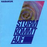 Habakuk - Sturm kommt auf
