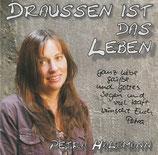 Petra Halfmann - Draussen ist das Leben