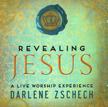 Darlene Zschech - Revealing Jesus (A Live Worship Experience)