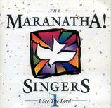 Maranatha Singers 1 - I See The Lord
