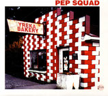PEP SQUAD - Yreka Bakery