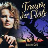 Bettina Kahl - Traum der Flöte