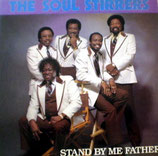 Soul Stirrers - Stand By Me Father