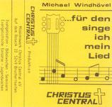 Michael Windhövel - ...für den singe ich mein Lied