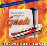 TOS-WORSHIP-BAND : Einhundert Prozent Gnade