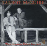 Talbot & McGuire - When Dinosaurs walked the Earth