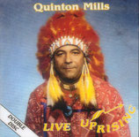Quinton Mills - Best of & Live Uprising -