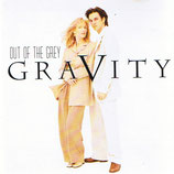 Out Of The Grey - Gravity