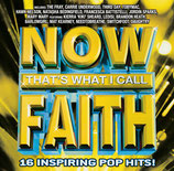 Now That's What I Call Faith : 16 Inspiring Pop Hits!