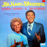 Norma Zimmer & Jim Roberts - His Name Is Wonderful