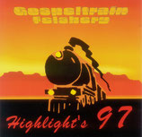 Gospeltrain Felsberg - Highlight's 97