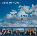 Spirit Of Hope - Freedom is coming