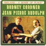 Rodney Cordner & Jean-Pierre Rudolph - Ireland : A Sense Of Place