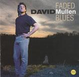 David Mullen - Faden Blues