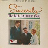 Bill Gaither Trio - Sincerely