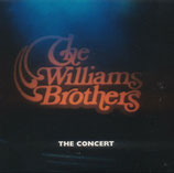 Williams Brothers - The Concert CD