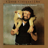 Keith Green - Songs for the Shepherd (Classic Compact Disc)