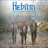 HEBRON - For Such A Time As This