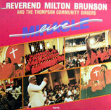 Rev.Milton Brunson & The Thompson Community Singers - Miracle Live