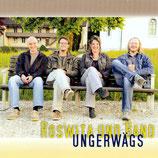 Roswita und Band - Ungerwägs