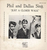 Phil and Dallas Sing - Just A Closer Walk