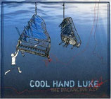 Cool Hand Luke - The Balance Act