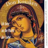 Don Kosaken - Ich bete an die Macht der Liebe