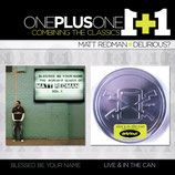 Delirious? + Matt Redman - One Plus One : Live And In The Can