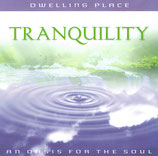 Dwelling Place - Tranquility : An Oasis For The Soul (Integrity Music)