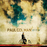 Paul Coleman - Let It Go