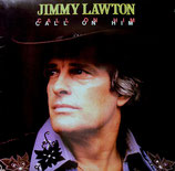 Jimmy Lawton - Call On Him