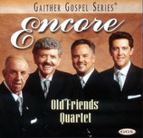Old Friends Quartet - Encore -
