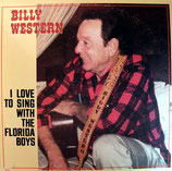Billy Western - I Love To Sing with The Floriday Boys