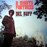 Del Huff - A Mighty Fortress