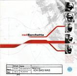 redBarchetta - Ich sag was