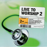 Live To Worship 2 (2-CD)