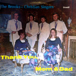 Brooks-Christian Singers - Thank You, Mom & Dad