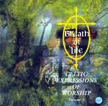 CELTIC EXPRESSIONS OF WORSHIP Volume 3 : Breath of Life