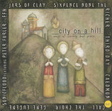 city on a hill - songs of worship and praise