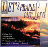 Let's Praise Our Lord (2-CD's)
