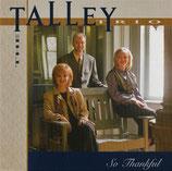 Talley Trio - So Thankful