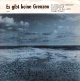 Erich Theis & Christa Wagner - Es gibt keine Grenzen