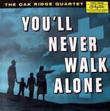Oak Ridge Quartet - You'll Never Walk Alone