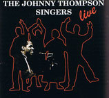 The Johnny Thompson Singers - Live