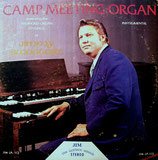 Jimmy Swaggart - Camp Meeting Organ